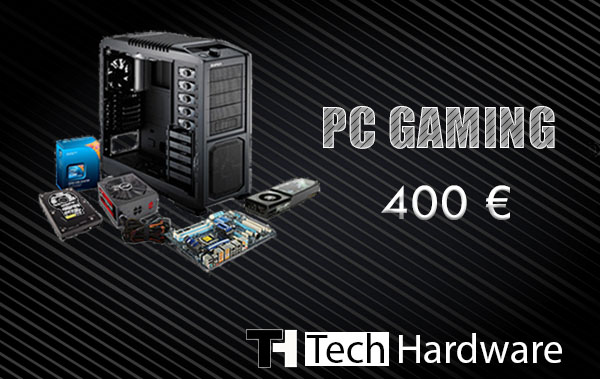 Configurazione PC Gaming 400 euro